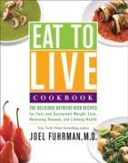 Cover-Bild zu Eat to Live Cookbook (eBook) von Joel Fuhrman, M.D.