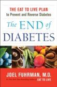 Cover-Bild zu End of Diabetes (eBook) von Joel Fuhrman, M.D.