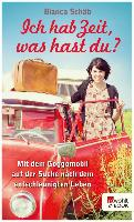 Cover-Bild zu Schäb, Bianca: Ich hab Zeit, was hast du? (eBook)