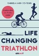 Cover-Bild zu Harnischfeger, Gabriela: Life Changing Triathlon
