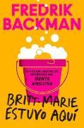 Cover-Bild zu Backman, Fredrik: Britt-Marie Was Here \ Britt-Marie estuvo aquí (Spanish edition) (eBook)