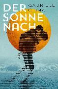 Cover-Bild zu Clima, Gabriele: Der Sonne nach