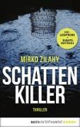 Cover-Bild zu Zilahy, Mirko: XXL-Leseprobe: Schattenkiller (eBook)