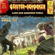 Cover-Bild zu Topf, Markus: Geister-Schocker, Folge 87: Land der lebenden Toten (Audio Download)