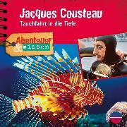 Cover-Bild zu Hempel, Berit: Abenteuer & Wissen: Jacques Cousteau (Audio Download)