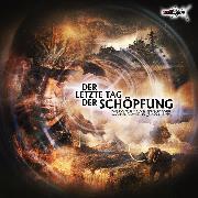 Cover-Bild zu Jeschke, Wolfgang: Der letzte Tag der Schöpfung (Audio Download)