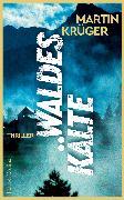 Cover-Bild zu Krüger, Martin: Waldeskälte (eBook)