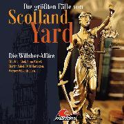 Cover-Bild zu Burghardt, Paul: Die größten Fälle von Scotland Yard, Folge 25: Die Willsher-Affäre (Audio Download)