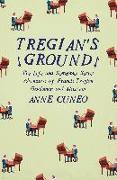 Cover-Bild zu Cuneo, Anne: Tregian's Ground (eBook)