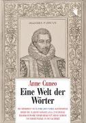 Cover-Bild zu Cuneo, Anne: Eine Welt der Wörter