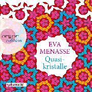 Cover-Bild zu Menasse, Eva: Quasikristalle (Audio Download)