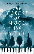Cover-Bild zu Miyashita, Natsu: The Forest of Wool and Steel