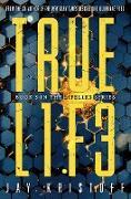 Cover-Bild zu TRUEL1F3 (Truelife) (eBook) von Kristoff, Jay