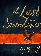 Cover-Bild zu The Last Stormdancer (eBook) von Kristoff, Jay
