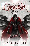 Cover-Bild zu Godsgrave (eBook) von Kristoff, Jay