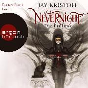 Cover-Bild zu Nevernight - Die Prüfung (Autorisierte Lesefassung) (Audio Download) von Kristoff, Jay