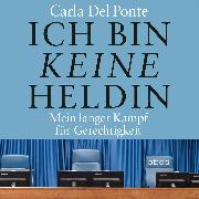 Cover-Bild zu Carla, Del Ponte: Ich bin keine Heldin (Audio Download)