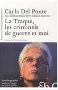 Cover-Bild zu Del Ponte, Carla: La traque, les criminels de guerre et moi
