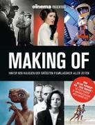 Cover-Bild zu Schulze, Philipp: Cinema präsentiert Making Of - Hinter den Kulissen der größten Filmklassiker aller Zeiten