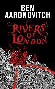 Cover-Bild zu Aaronovitch, Ben: Rivers of London