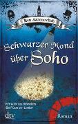 Cover-Bild zu Aaronovitch, Ben: Schwarzer Mond über Soho