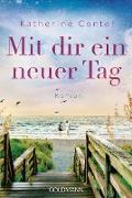 Cover-Bild zu eBook Mit dir ein neuer Tag