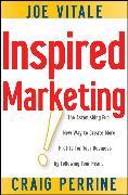 Cover-Bild zu Vitale, Joe: Inspired Marketing! (eBook)