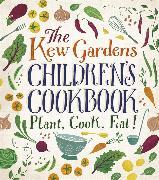 Cover-Bild zu Craig, Caroline: The Kew Gardens Children's Cookbook