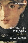 Cover-Bild zu Barnes, Julian: Keeping an Eye Open