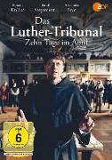 Cover-Bild zu Klütsch, Friedrich: Das Luther-Tribunal. Zehn Tage im April