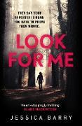 Cover-Bild zu Barry, Jessica: Look for Me (eBook)