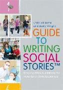 Cover-Bild zu Williams, Chris: A Guide to Writing Social Stories (TM)