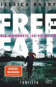 Cover-Bild zu Barry, Jessica: Freefall - Die Wahrheit ist dein Tod