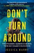 Cover-Bild zu Barry, Jessica: Don't Turn Around (eBook)