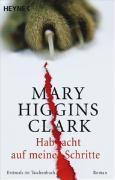 Cover-Bild zu Higgins Clark, Mary: Hab acht auf meine Schritte
