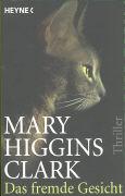 Cover-Bild zu Higgins Clark, Mary: Das fremde Gesicht
