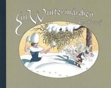 Cover-Bild zu Kreidolf, Ernst: Ein Wintermärchen