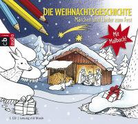 Cover-Bild zu Morgenstern, Christian: Die Weihnachtsgeschichte - Märchen und Lieder zum Fest