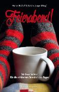 Cover-Bild zu Demme-Zech, Marion: Feierabend! (eBook)