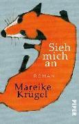 Cover-Bild zu Krügel, Mareike: Sieh mich an