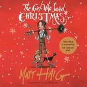 Cover-Bild zu Haig, Matt: The Girl Who Saved Christmas
