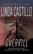 Cover-Bild zu Castillo, Linda: Overkill (eBook)