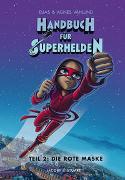 Cover-Bild zu Vahlund, Elias: Handbuch für Superhelden