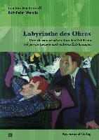Cover-Bild zu Küchenhoff, Joachim: Labyrinthe des Ohres