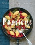 Cover-Bild zu Contaldo, Gennaro: Passione: Simple, Seductive Recipes for Lovers of Italian Food
