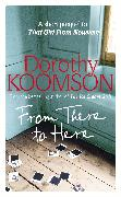 Cover-Bild zu Koomson, Dorothy: From There to Here (eBook)
