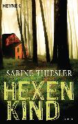 Cover-Bild zu Thiesler, Sabine: Hexenkind (eBook)