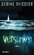 Cover-Bild zu Thiesler, Sabine: Versunken (eBook)