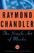 Cover-Bild zu Chandler, Raymond: The Simple Art of Murder