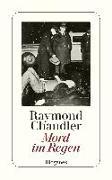 Cover-Bild zu Chandler, Raymond: Mord im Regen
